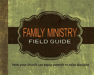 Family Ministry Field Guide Book Cover